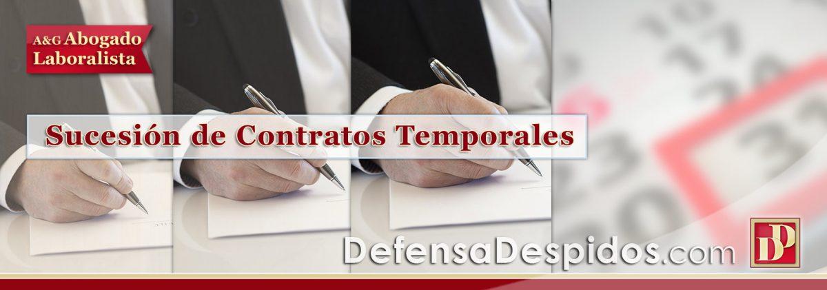 Indemnización por Despido en Sucesión de VARIOS Contratos Temporales