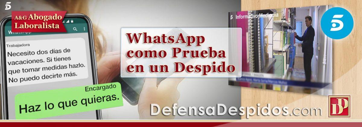 WhatsApp como PRUEBA en un Juicio Contra un Despido